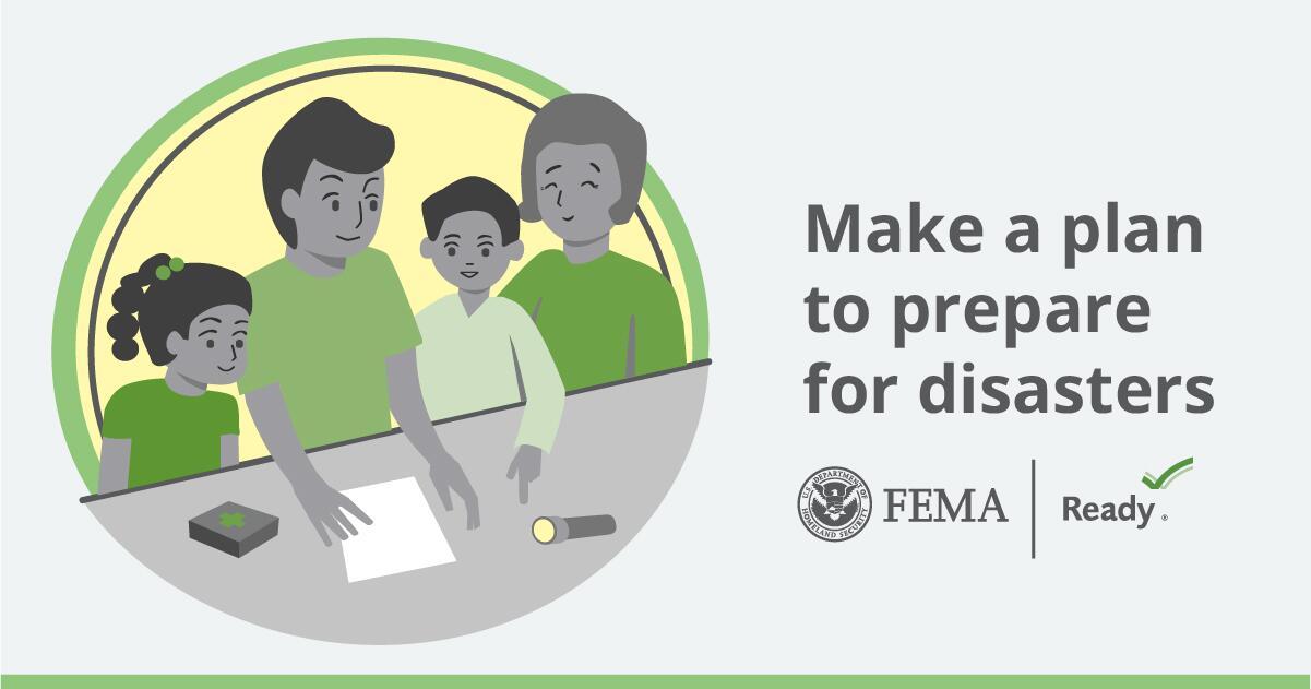 make a plan to prepare for disasters. FEMA logo. ready.gov