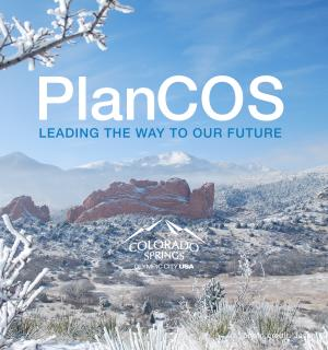 Plan Colorado Springs, Leading the Way to the Future