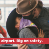 image text says: Small airport. Big on safety. Shows two passengers at airport