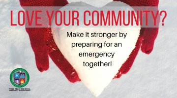 red gloved hands holding heart shaped snowball. Love your community? Make it stronger by preparing for an emergency together. PPROEM logo