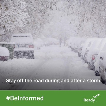 "photo graphic of snowy road. ""Stay off the road during and after a storm."""