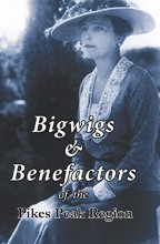 Book cover: Bigwigs and benefactors of the Pikes Peak Region