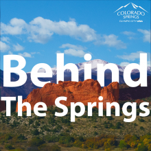 """garden of the gods and pikes peak with text over photo that says """"behind the springs."""""""